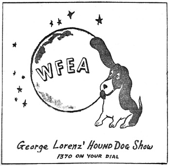 WFEA newspaper ad for George Lorenz - The Hound Dog